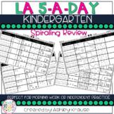 5-a-Day LA: KINDERGARTEN Spiraling Review / Kindergarten morning work