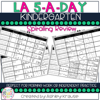 5-a-day LA:KINDERGARTEN Weekly Spiraling Review Great morn