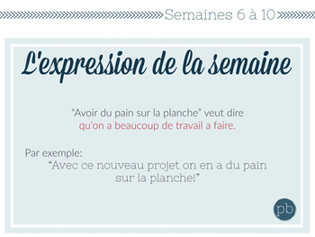 5 expressions de la semaine (6 à 10) / 5 MORE French Idioms of the Week