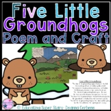 5 (five) Little Groundhogs Poem and Craft