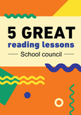5 great reading lessons: School council