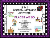 5 in 1 Speech-Language Activities:  Places We Go