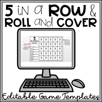 5 in a Row & Roll and Cover EDITABLE Templates to Make Your Own Games!