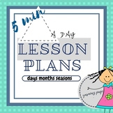 5 minute a day lesson plan for days, months, seasons and weather
