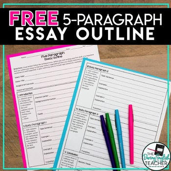 Free Five Paragraph Essay Outline By The Daring English Teacher  Tpt Free Five Paragraph Essay Outline