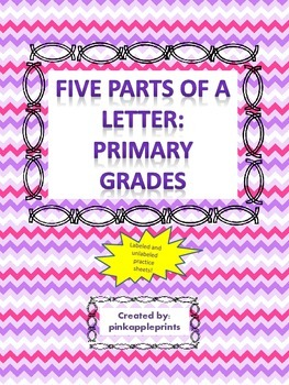 5 parts of a Letter: primary level labeled and blank sheet