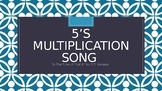 """5's Multiplication Song (To the Tune of """"Cut It"""" by O.T. Genesis)"""