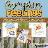 Pumpkin Feelings Interactive Book and Activities