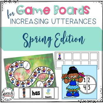 Game Boards for Increasing Utterances - Spring Edition