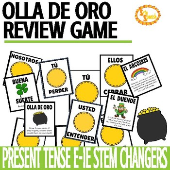 Present Tense E- IE Stem Changing Verbs Review Game Olla de Oro