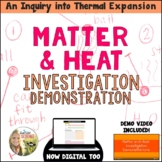 Thermal Expansion Heat and Matter Demonstration Activity