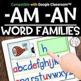 Google Classroom™️ | -AM -AN Word Family CVC | Distance Learning