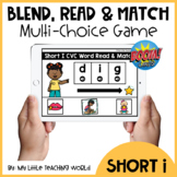 Short I CVC Word Blend, Read and Match Boom Cards | Distan