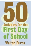 50 Activities for the First Day of Class: Icebreakers, Rap