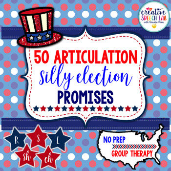 50 Articulation Silly Election Promises