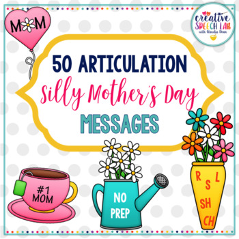 50 Articulation Silly Mother's Day Messages