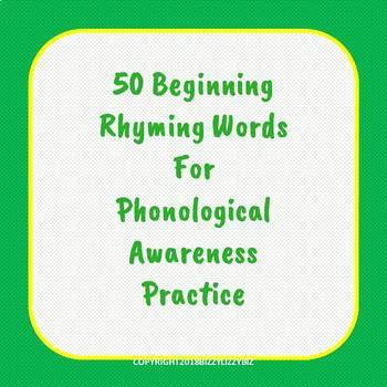50 Beginning Rhyming Words for Phonological Awareness Practice