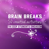 50 Brain Breaks to Engage ALL Students HUGE BUNDLE! Over 3