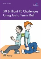 50 Brilliant PE Challenges with a Tennis Ball