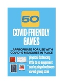50 COVID-FRIENDLY PE GAMES (SOCIAL DISTANCING, LITTLE TO N