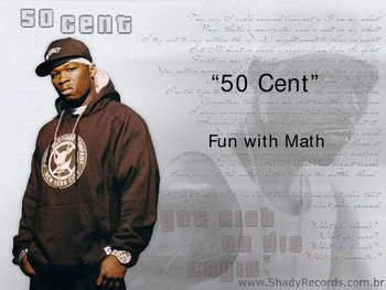 50 Cent: Fun with Math