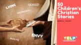 50 Children's Christian Stories