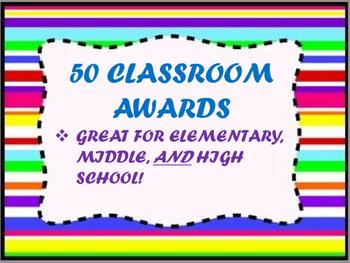 50 Classroom Awards for Elementary-High School