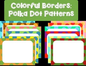 50 Colorful Borders + Frames Clipart - Polka Dot Pattern Borders