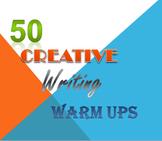 50 Creative Writing Warm Ups
