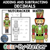 Adding and Subtracting Decimals Color by Number Nutcracker Math