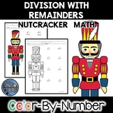 Division with Remainders Color by Number Nutcracker Math