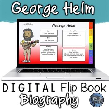 George Helm Digital Biography Template