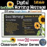 Editable Morning Message - Sunflower Farmhouse Theme