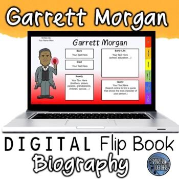 Garrett Morgan Digital Biography Template