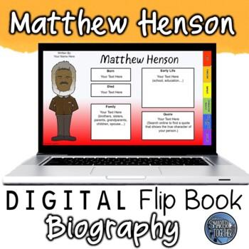Matthew Henson Digital Biography Template
