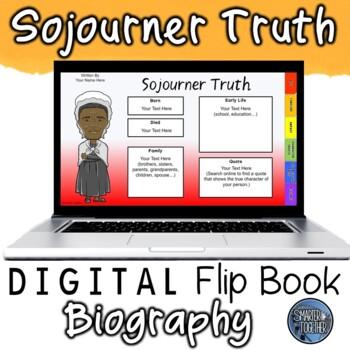 Sojourner Truth Digital Biography Template