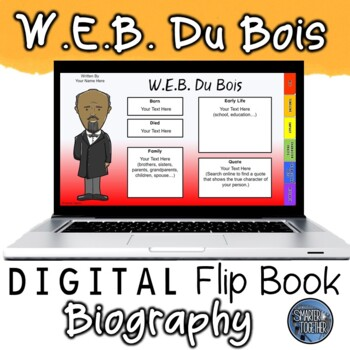 W.E.B. Du Bois Digital Biography Template