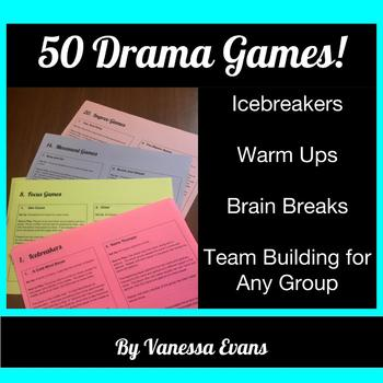 50 Drama Games!  Icebreakers and Team Building for Any Group