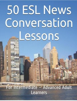 50 ESL News Conversation Lessons