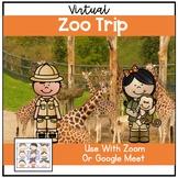 Distance Learning Virtual Field Trips Zoom Google Meet Zoo Trip