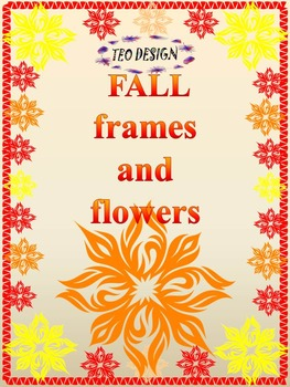 Fall - Frames and Flowers - Personal or Commercial Use