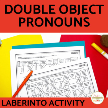 Double Object Pronoun Spanish Laberinto Practice Activity