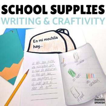 Los Objetos de Clase School Supplies Writing and Craftivity