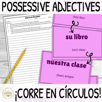 Possessive Adjectives ¡Corre en Círculos! Activity