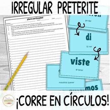 Irregular Preterite Verbs ¡Corre en Círculos! Activity