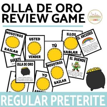 Regular Preterite Verbs Review Game Olla de Oro
