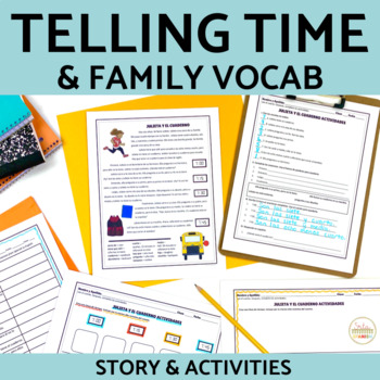 Spanish Telling Time and School Supplies Story and Activities