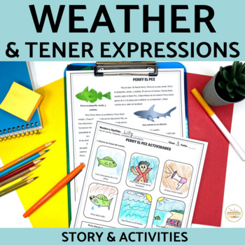 Spanish Tener Expressions and Weather Story and Activities