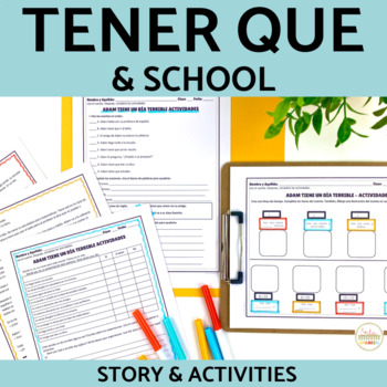 Spanish Tener Que and School Story and Activities