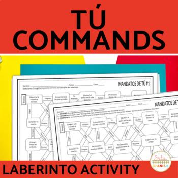 Tú Commands Spanish Laberinto Practice Activity